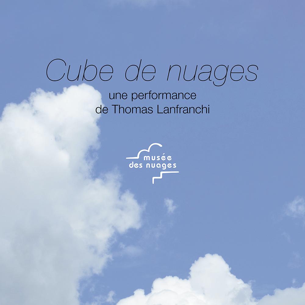 Cube de nuages, une œuvre de Thomas Lanfranchi